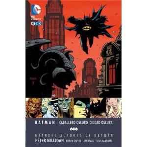 Batman: Caballero oscuro, Ciudad oscura. Grandes autores de Batman - Peter Milligan