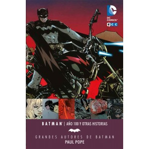 Grandes Autores de Batman: Paul Pope - Batman: Año 100