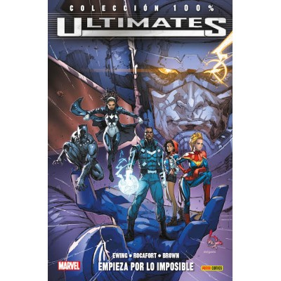 100% Marvel. Ultimates 1 Empieza por lo imposible
