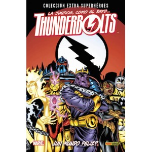 Colección Extra Superhéroes 63. Thunderbolts 5 ¿Un mundo feliz?