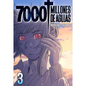 7000 millones de agujas nº 03