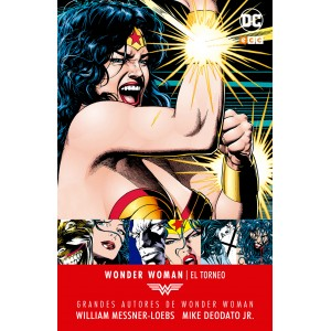 Grandes autores de Wonder Woman: William Messner-Loebs, Mike Deodato, Jr. - El torneo