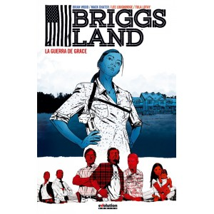Briggs Land nº 01: La guerra de Grace