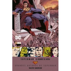 Grandes autores de Superman: Walter Simonson - El hombre de arena