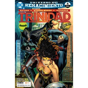 Batman / Superman / Wonder Woman: Trinidad nº 04 (Renacimiento)