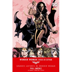 Grandes autores de Wonder Woman: Phil Jimenez – Dioses de Gotham