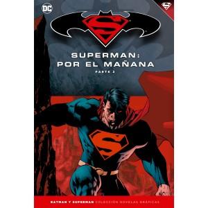 Batman y Superman - Colección Novelas Gráficas nº 12: Superman: Por el mañana (Parte 2)