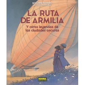 Las Ciudades Oscuras nº 04: La ruta de Armilia y otras leyendas de las ciudades oscuras