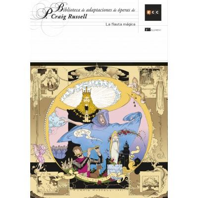 Biblioteca de adaptaciones de óperas de P. Craig Russell nº 01: La flauta mágica