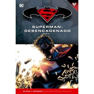 Batman y Superman - Colección Novelas Gráficas nº 14: Superman desencadenado nº 01