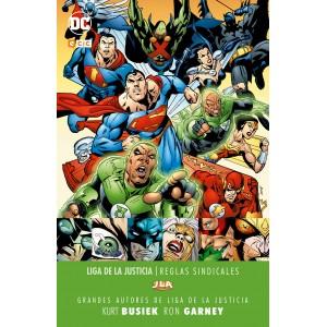 Grandes autores de la Liga de la Justicia: Kurt Busiek y Ron Garney - Reglas sindicales