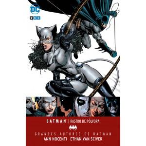 Grandes autores de Batman: Ann Nocenti y Ethan Van Sciver - Rostro de pólvora