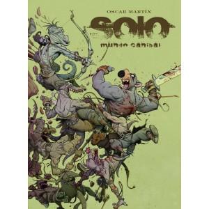 Solo: Mundo caníbal (Nueva edición)