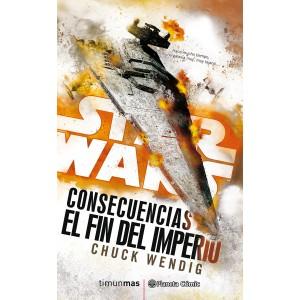 Star Wars: Consecuencias - El fin del Imperio