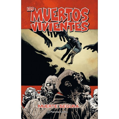 "Los Muertos Vivientes nº 28 ""Muerte segura"""
