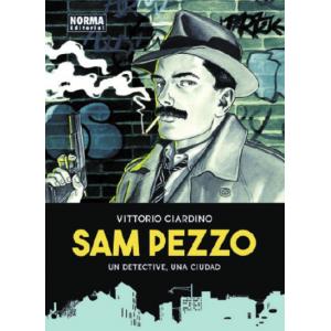 Sam Pezzo. Un detectiva, una ciudad