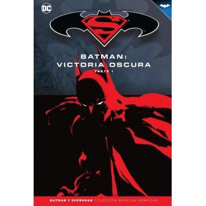 Batman y Superman - Colección Novelas Gráficas nº 32: Victoria oscura (Parte 1)