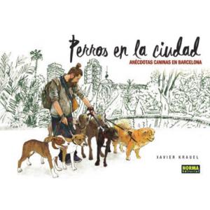 Perros en la ciudad. Anécdotas caninas en Barcelona