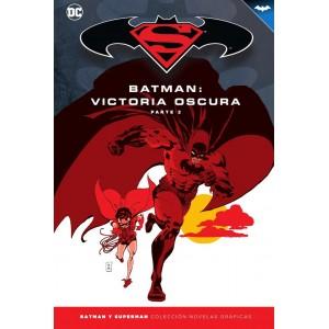 Batman y Superman - Colección Novelas Gráficas nº 33: Victoria oscura (Parte 2)