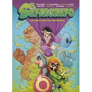 El supergrupo: Las ocho caras del Supergrupo