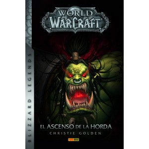 World of Warcraft: El ascenso de la Horda