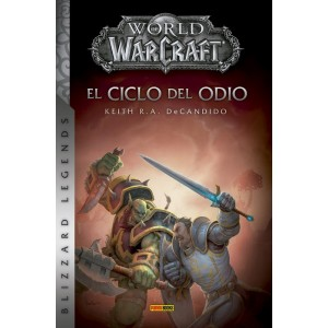 World of Warcraft: El ciclo del odio (2ª edición)