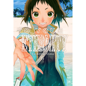 To Your Eternity nº 06