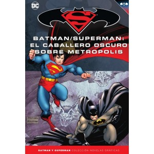 Batman y Superman - Colección Novelas Gráficas nº 38: El Caballero Oscuro sobre Metrópolis