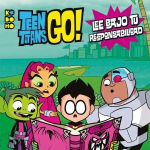 Teen Titans Go!: ¡Lee bajo tu propia responsabilidad!