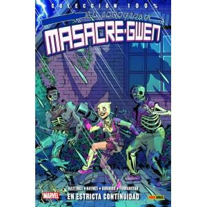 100% Marvel. La increíble Masacre-Gwen nº 03