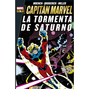 Marvel Gold. Capitán Marvel: La tormenta de Saturno
