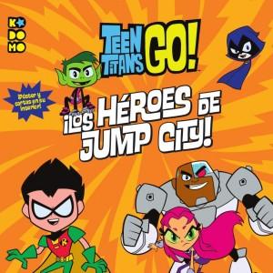 Teen Titans Go!: ¡Los héroes de Jump City!