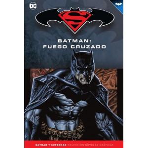 Batman y Superman - Colección Novelas Gráficas nº 45: Fuego cruzado