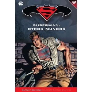 Batman y Superman - Colección Novelas Gráficas nº 46: Superman: Otros mundos