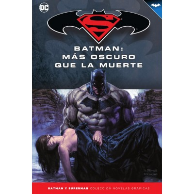 Batman y Superman - Colección Novelas Gráficas nº 47: Batman: Más oscuro que la muerte