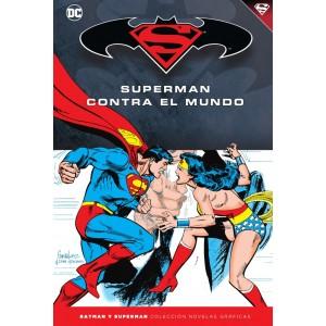Batman y Superman - Colección Novelas Gráficas nº 47: Superman contra el mundo