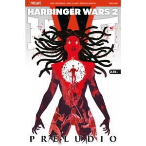 Harbinger Wars 2: Preludio