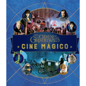 J.K. Rowling's Wizarding World: Cine mágico nº 04. Animales Fantásticos: Los crímenes de Grindelwald