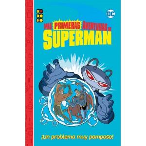 Mis primeras aventuras de Superman: ¡Un problema muy pomposo!