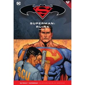 Batman y Superman - Colección Novelas Gráficas nº 51: Superman: Ruina (Parte 1)