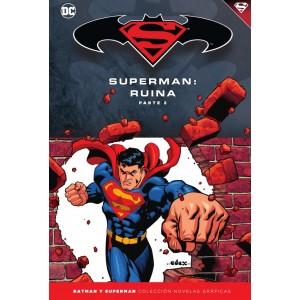 Batman y Superman - Colección Novelas Gráficas nº 55: Superman: Ruina (Parte 2)