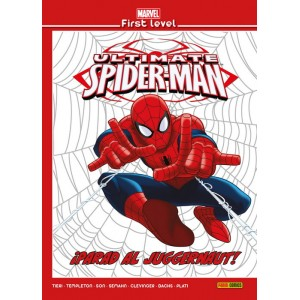 Marvel First Level nº 09: Ultimate Spiderman: ¡Parad al Juggernaut!