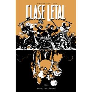 Clase Letal nº 07: Amor como sangre