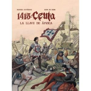 1415, Ceuta: La llave de África