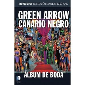 Colección novelas gráficas nº 78: Green Arrow y Canario Negro: Álbum de boda
