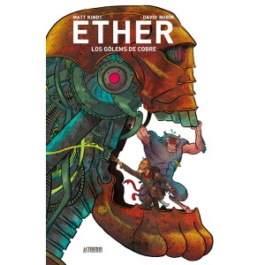 Ether nº 02: Los gólems de cobre