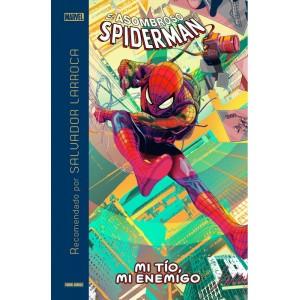 Marvel Recomendado por Salvador Larroca: El Asombroso Spiderman: Mi tío, mi enemigo
