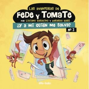 Las aventuras de Fede y Tomate nº 03