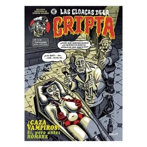 Las cloacas de la cripta nº 01
