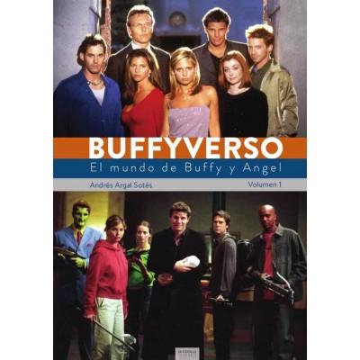 Buffyverso: El mundo de Buffy y Angel nº 01